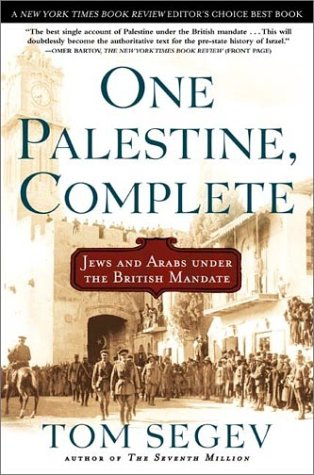 One Palestine, Complete Jews and Arabs under the British Mandate Revised  edition cover