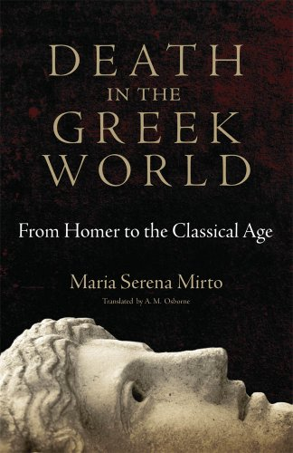 Death in the Greek World From Homer to the Classical Age  2012 edition cover