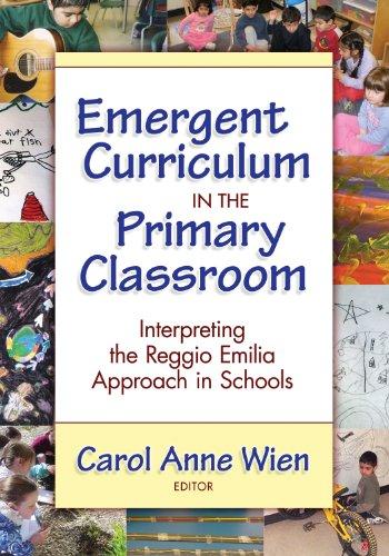 Emergent Curriculum in the Primary Classroom Interpreting the Reggio Emilia Approach in Schools  2008 edition cover