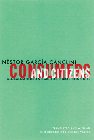 Consumers and Citizens Globalization and Multicultural Conflicts  2001 edition cover