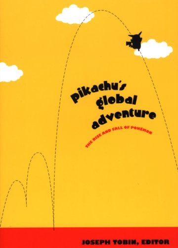 Pikachu's Global Adventure The Rise and Fall of Pok�mon  2004 edition cover