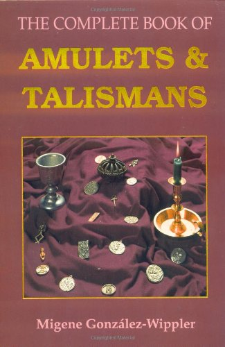Complete Book of Amulets and Talismans   2005 9780875422879 Front Cover