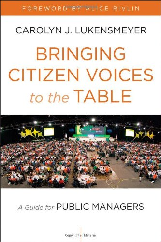 Bringing Citizen Voices to the Table A Guide for Public Managers  2013 edition cover