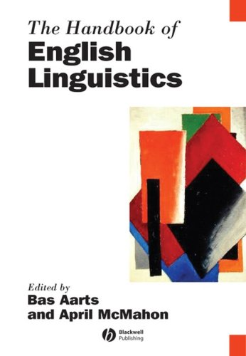 Handbook of English Linguistics   2008 (Handbook (Instructor's)) 9781405187879 Front Cover