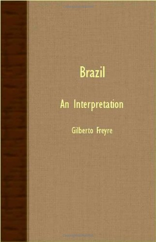 Brazil: An Interpretation  2007 9781406755879 Front Cover