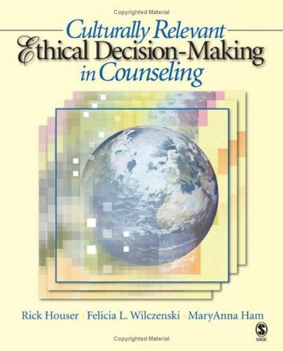 Culturally Relevant Ethical Decision-Making in Counseling   2006 edition cover