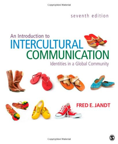 Introduction to Intercultural Communication Identities in a Global Community 7th 2013 edition cover