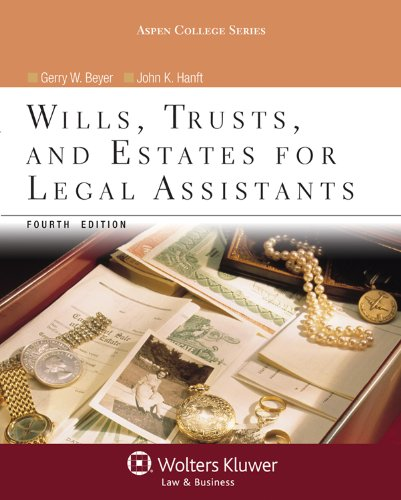 Wills, Trusts, and Estates for Legal Assistants  4th 2012 (Revised) edition cover
