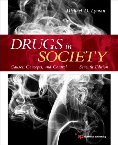 Drugs in Society: Causes, Concepts, and Control  2013 edition cover