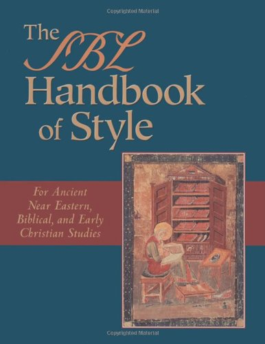SBL Handbook of Style For Ancient near Eastern, Biblical and Early Christian Studies  1999 edition cover