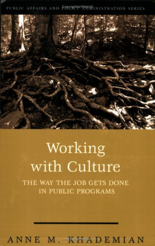 Working with Culture The Way the Job Gets Done in Public Programs 6th 2002 (Revised) edition cover