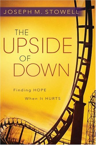 Upside of Down Finding Hope When It Hurts  2006 edition cover
