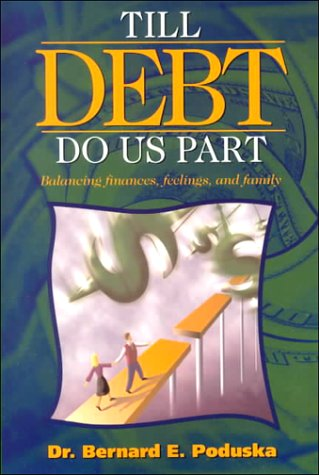 Till Debt Do Us Part Finances, Feelings and Family Relationships N/A 9781573455879 Front Cover