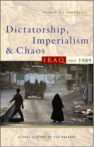 Dictatorship, Imperialism and Chaos Iraq since 1989  2006 edition cover