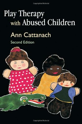 Play Therapy with Abused Children Second Edition 2nd 2008 9781843105879 Front Cover