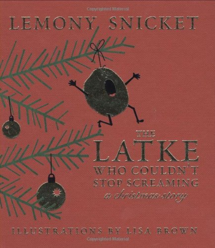 Latke Who Couldn't Stop Screaming A Christmas Story  2007 edition cover