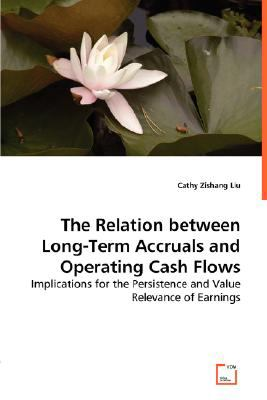 Relation Between Long-Term Accruals and Operating Cash Flows N/A 9783836497879 Front Cover