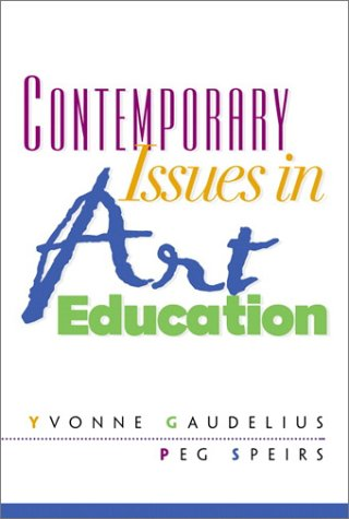 Contemporary Issues in Art Education   2002 edition cover