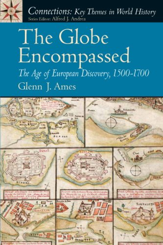 Globe Encompassed The Age of European Discovery, 1500-1700  2008 edition cover