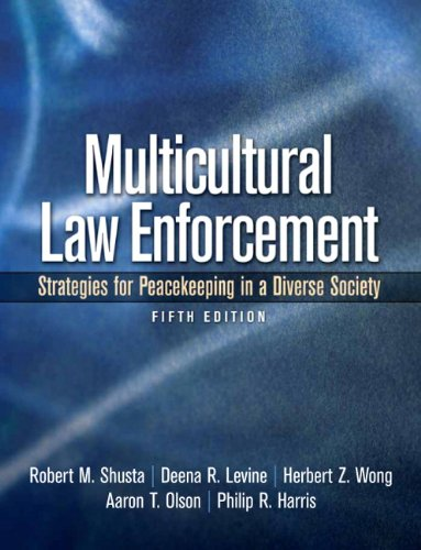 Multicultural Law Enforcement Strategies for Peacekeeping in a Diverse Society 5th 2011 edition cover