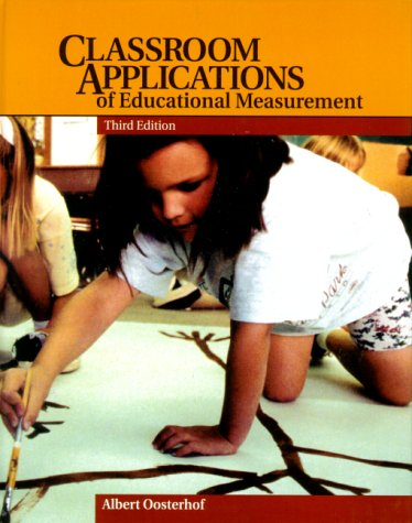 Classroom Applications of Educational Measurement  3rd 2001 (Revised) edition cover