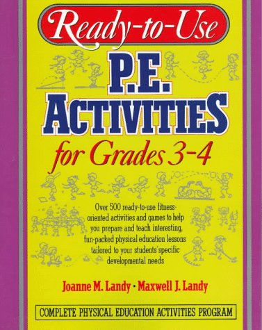 Ready-to-Use P. E. Activities for Grades 3-4   1993 (Teachers Edition, Instructors Manual, etc.) edition cover