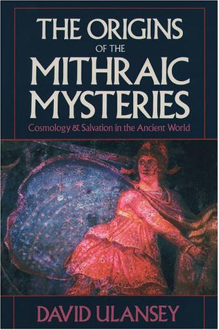 Origins of the Mithraic Mysteries Cosmology and Salvation in the Ancient World  1989 (Reprint) edition cover