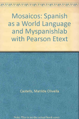 Mosaicos Spanish As a World Language and MySpanishLab with Pearson EText  2010 9780205986880 Front Cover