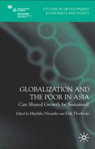 Globalization and the Poor in Asia Can Shared Growth Be Sustained?  2008 9780230201880 Front Cover