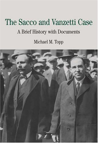 Sacco and Vanzetti Case A Brief History with Documents  2005 edition cover
