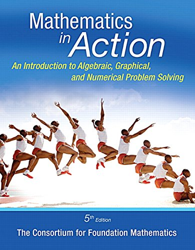 Math in Action + Mymathlab: An Introduction to Algebraic, Graphical, and Numerical Problem Solving  2015 edition cover