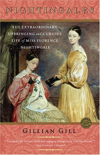 Nightingales The Extraordinary Upbringing and Curious Life of Miss Florence Nightingale N/A edition cover