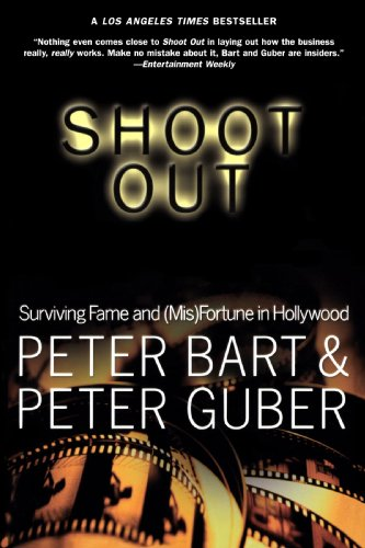 Shoot Out Surviving Fame and (Mis)Fortune in Hollywood N/A edition cover