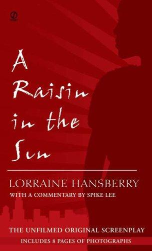 Raisin in the Sun The Unfilmed Original Screenplay  1987 edition cover