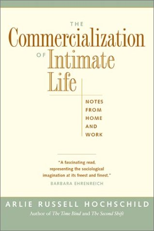 Commercialization of Intimate Life Notes from Home and Work  2003 edition cover