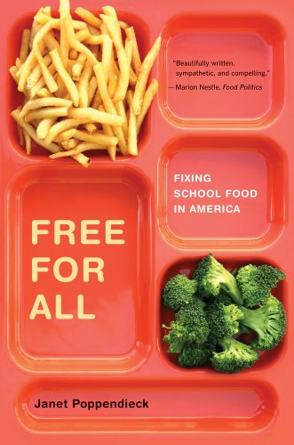Free for All Fixing School Food in America  2011 edition cover
