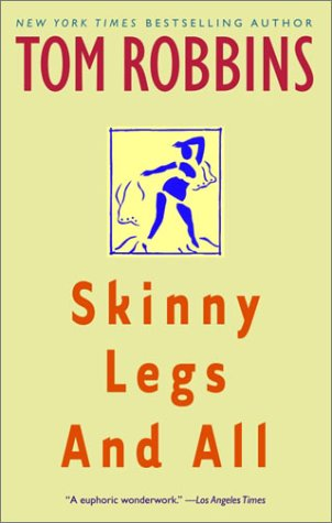 Skinny Legs and All A Novel Reprint 9780553377880 Front Cover