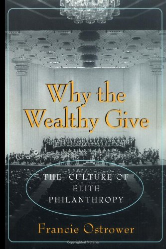 Why the Wealthy Give The Culture of Elite Philanthropy  1995 edition cover