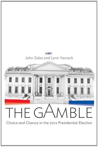 Gamble - Choice and Chance in the 2012 Presidential Election  N/A edition cover