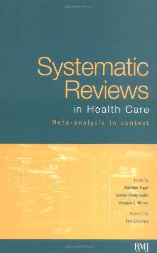 Systematic Reviews in Health Care Meta-Analysis in Context 2nd 2001 (Revised) edition cover