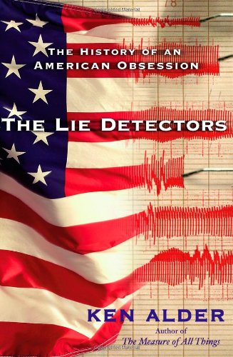 Lie Detectors The History of an American Obsession  2007 edition cover