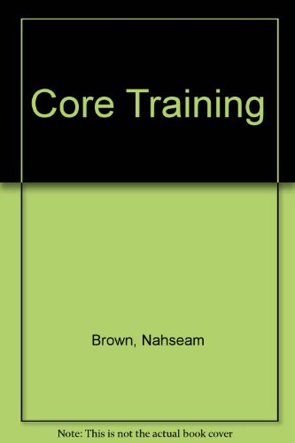 Core Training   2008 (Revised) 9780757560880 Front Cover