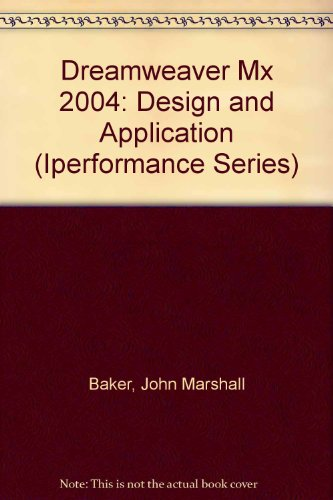Dreamweaver Mx 2004 : Design and Application 1st 9780763819880 Front Cover