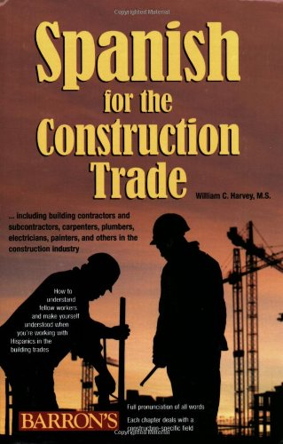 Spanish for the Construction Trade   2007 edition cover