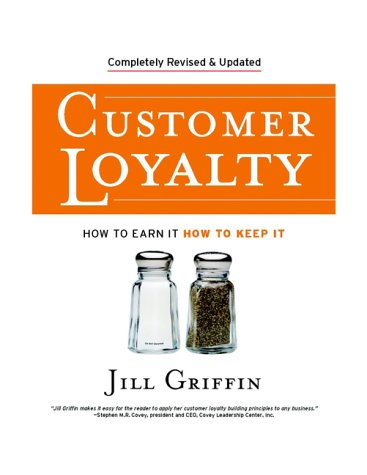 Customer Loyalty How to Earn It, How to Keep It 2nd 2002 (Revised) edition cover