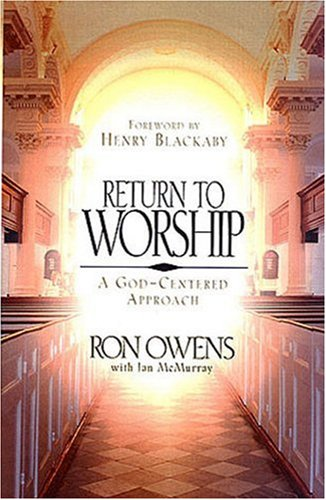 Return to Worship A God-Centered Approach  1999 edition cover