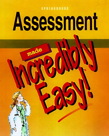 Assessment Made Incredibly Easy 1st edition cover