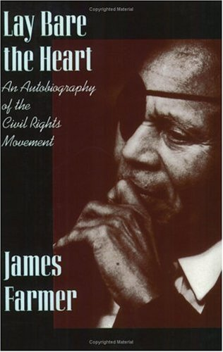 Lay Bare the Heart An Autobiography of the Civil Rights Movement Reprint edition cover