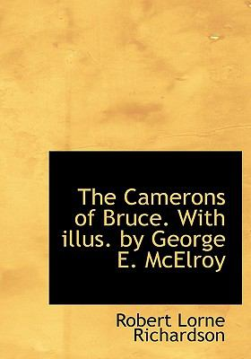 Camerons of Bruce with Illus by George E Mcelroy N/A 9781115233880 Front Cover