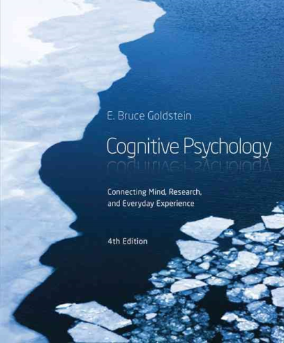 Cognitive Psychology Connecting Mind, Research and Everyday Experience 4th 2015 9781285763880 Front Cover